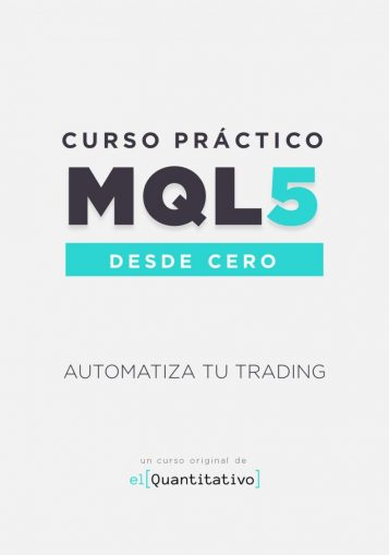 Curso Práctico de MQL5 desde Cero (programación de robots de trading)